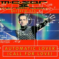MC Sar & The Real McCoy - Automatic Lover (Call For Love) - Remixes
