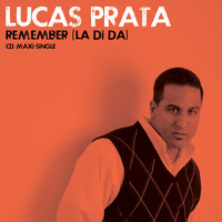 Lucas Prata - Remember (La Di Da)