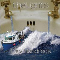 The Lights - Low Hundreds