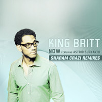 King Britt - Now feat Astrid Suryanto