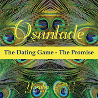 Osunlade - The Dating Game