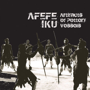 Afefe Iku - Artifacts of Pottery Vessels