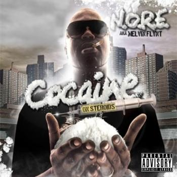 N.O.R.E - Cocaine On Steroids