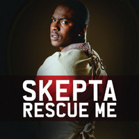 Skepta - Rescue Me (Standard Digital)