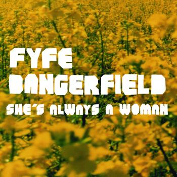 Fyfe Dangerfield - She's Always A Woman