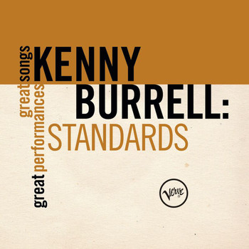 Kenny Burrell - Standards (Great Songs/Great Performances)