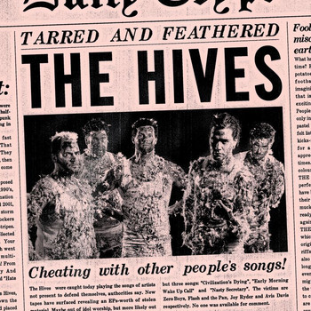 The Hives - Tarred and Feathered