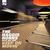 The Haggis Horns - Keep On Movin'