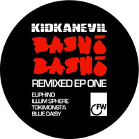 Kidkanevil - Basho Basho Remixed Remixed EP 1