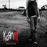 Korn - Korn III: Remember Who You Are (Special Edition [Explicit])