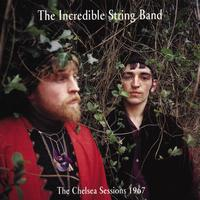 The Incredible String Band - The Chelsea Sessions 1967