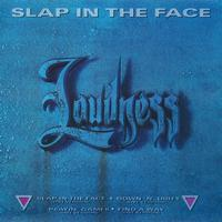 Loudness - Slap In The Face