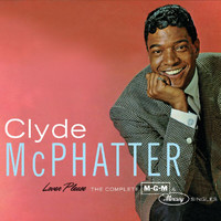 Clyde McPhatter - Lover Please/The Complete MGM & Mercury Singles