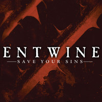 Entwine - Save Your Sins
