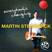 Martin Stenmarck - Everybody's Changing
