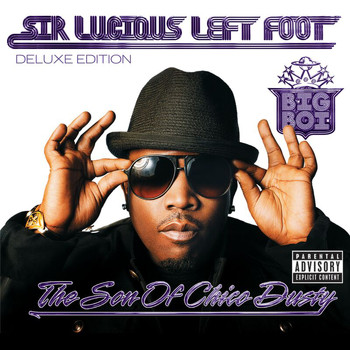 Big Boi - Sir Lucious Left Foot...The Son Of Chico Dusty (Deluxe [Explicit])