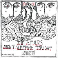 Leaether Strip - The Bears Aren't Sleeping Tonight / Invade My Body - EP