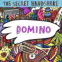 The Secret Handshake - Domino [Single]