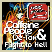 Caffeine People, De-Tox - Flight to Hell