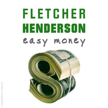 Fletcher Henderson - Easy Money