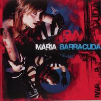 Maria Barracuda - Maria Barracuda (Explicit)