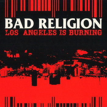 Bad Religion - Los Angeles Is Burning