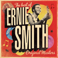 Ernie Smith - The Best of Ernie Smith - Original Masters