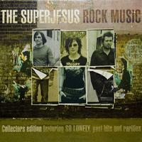 The Superjesus - Rock Music ((Deluxe Edition))