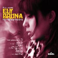 Ely Bruna - Remember the Time