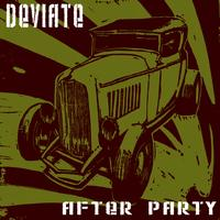 Deviate - After Party