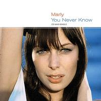 Marly - You Never Know