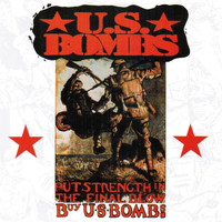 U.S. Bombs - Put Strength in the Final Blow - Buy U.S. Bombs