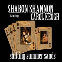 Sharon Shannon - Shifting Summer Sands