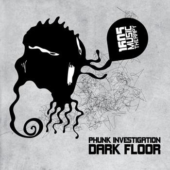 Phunk Investigation - Dark Floor