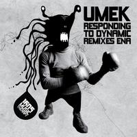 UMEK - Responding To Dynamic Remixes Ena