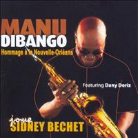Manu Dibango - Joue Sidney Bechet (Plays Sidney Bechet) - Homage To New Orleans
