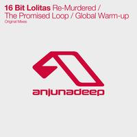 16BL - Re-Murdered / The Promised Loop / Global Warm-up