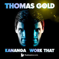 Thomas Gold - Kananga / Work That