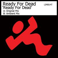 Ready For Dead - Ready For Dead
