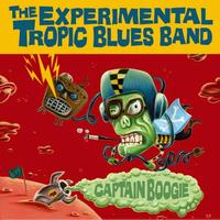 The Experimental Tropic Blues Band - Captain Boogie