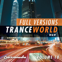 W&W - Trance World, Vol. 10 - The Full Versions