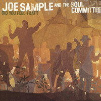 Joe Sample - Did You Feel That?