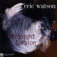 Eric Watson - Midnight Torsion