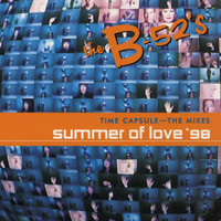 The B-52's - Time Capsule: The Mixes - Summer of Love '98 (EP)
