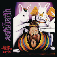 Acid Bath - Paegan Terrorism Tactics (Remastered)