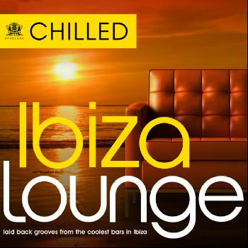 Various Artists - Chilled Ibiza Lounge - Laid Back Grooves from the Coolest Bars in Eivissa