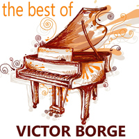 Victor Borge - The Best of Victor Borge