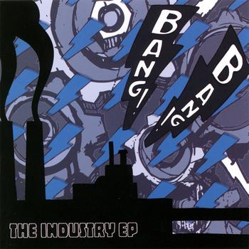Bang! Bang! - The Industry EP