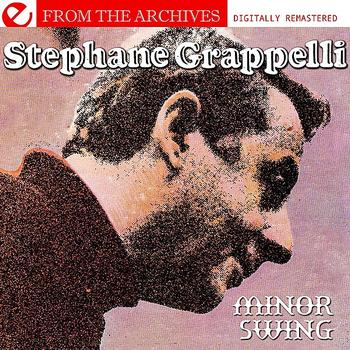Stephane Grappelli - Minor Swing - From The Archives (Digitally Remastered)