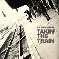 The Saw Doctors - Takin' the Train